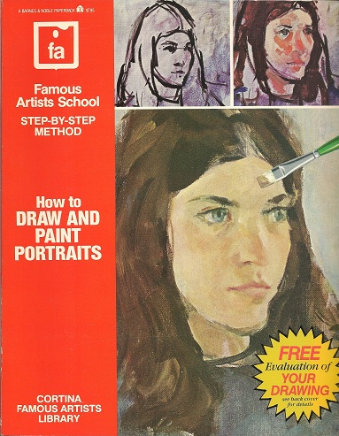 Image for How to Draw and Paint Portraits:  Famous Artists School Step-By-Step Method