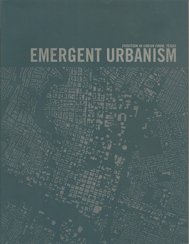 Image for Emergent Urbanism:  Evolution in Urban Form, Texas