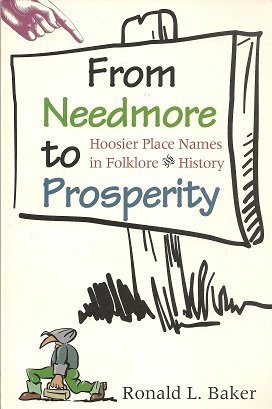 Image for From Needmore to Prosperity:  Hoosier Place Names in Folklore and History