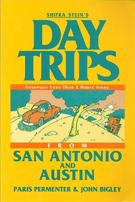 Image for Shifra Stein's DayTrips from San Antonio and Austin