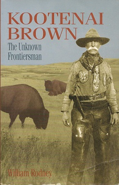 Image for Kootenai Brown:  The Unknown Frontiersman