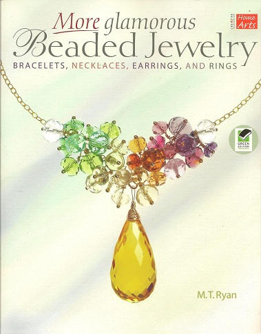 Image for More Glamorous Beaded Jewelry:  Bracelets,  Necklaces, Earrings, and Rings
