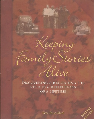 Image for Keeping Family Stories Alive:  Discovering and Recording the Stories and Reflections of a Lifetime