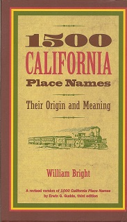 Image for 1500 California Place Names:  Their Origin and Meaning, A Revised version of 1000 California Place Names by Erwin G. Gudde, Third edition
