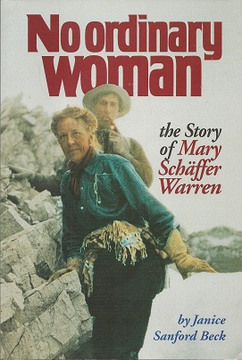 Image for No Ordinary Woman:  The Story of Mary Schäffer Warren