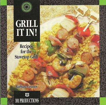 Image for Grill It In!:  Recipes for the Stovetop Grill