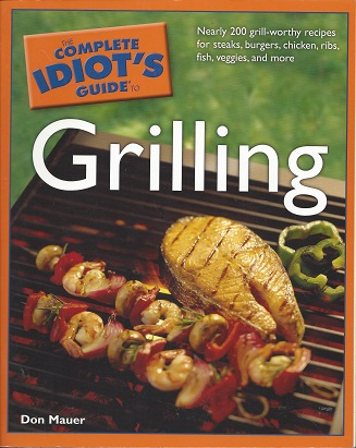 Image for The Complete Idiot's Guide to Grilling