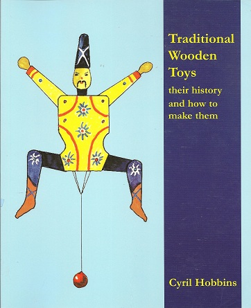 Image for Traditional Wooden Toys:  Their History and How to Make Them