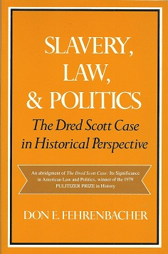 Image for Slavery, Law, and Politics:  The Dred Scott Case in Historical Perspective