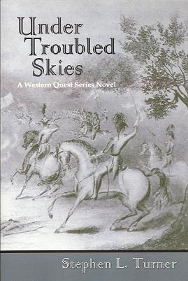 Image for Under Troubled Skies:  A Western Quest Series Novel