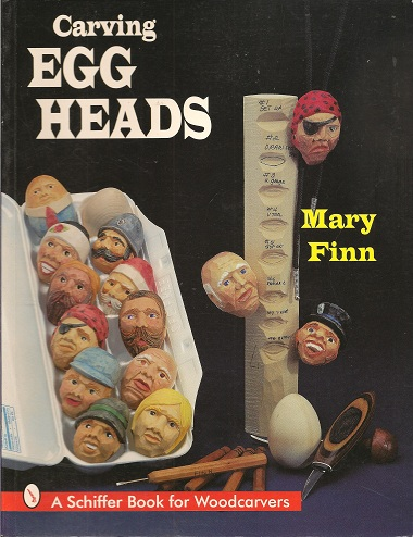 Image for Carving Egg Heads:  A Schiffer Book for Woodcarvers