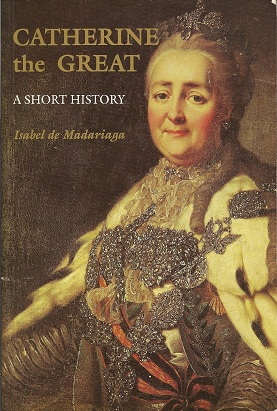 Image for Catherine the Great:  A Short History