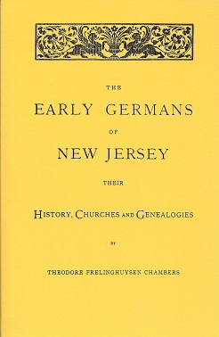 Image for The Early Germans of New Jersey:  Their History, Churches and Genealogies