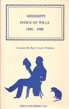 Image for Mississippi Index of Wills, 1800-1900