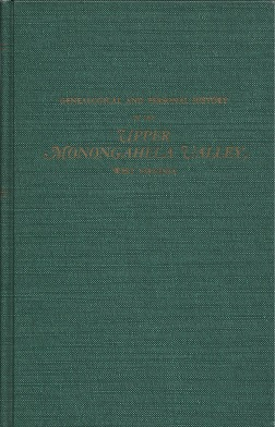 Image for Genealogical and Personal History of the Upper Monongahela Valley, West Virginia. In Two Volumes. Volume II