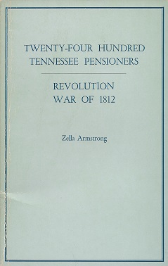Image for Twenty-Four Hundred Tennessee Pensioners:  Revolution, War of 1812