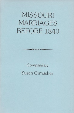 Image for Missouri Marriages Before 1840