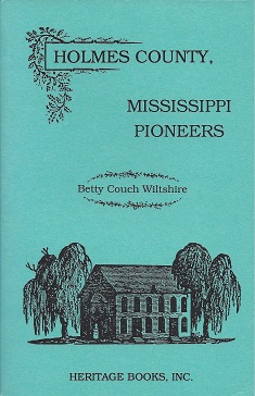 Image for Holmes County, Mississippi Pioneers
