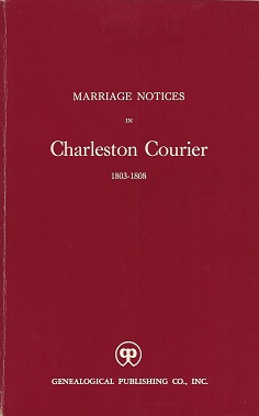 Image for Marriage Notices in Charleston Courier 1803-1808