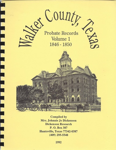 Image for Walker County, Texas Probate Records: 1846 - 1850