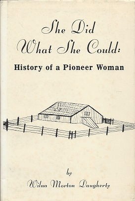 Image for She Did What She Could: History of a Pioneer Woman