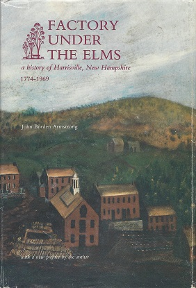 Image for Factory Under the Elms:  A History of Harrisville, New Hampshire, 1774-1969