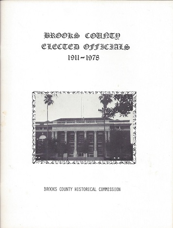 Image for Brooks County [TX] Elected Officials 1911 - 1978