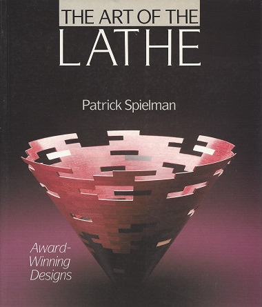 Image for The Art of the Lathe:  Award Winning Designs