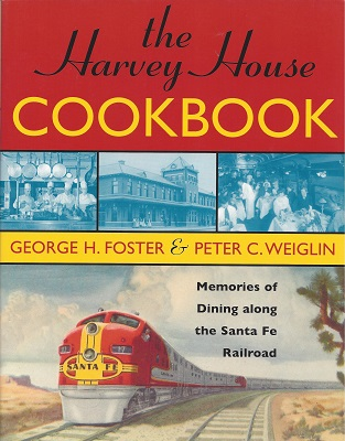Image for The Harvey House Cookbook:  Memories of Dining Along the Santa Fe Railway