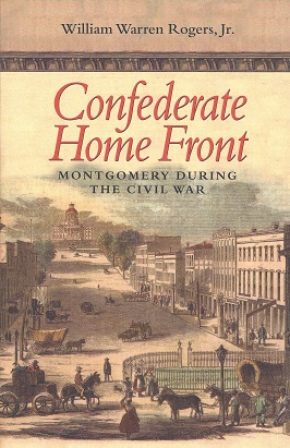 Image for Confederate Home Front:  Montgomery During the Civil War