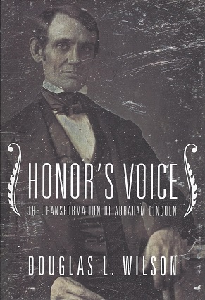 Image for Honor's Voice:  The Transformation of Abraham Lincoln