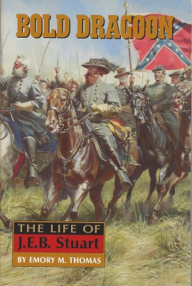Image for Bold Dragoon:  The Life of J. E. B. Stuart