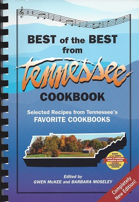 Image for The Best of the Best from Tennessee Cookbook:  Selected Recipes From Tennessee's Favorite Cookbooks
