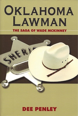 Image for Oklahoma Lawman: The Saga of Wade McKinney