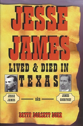 Image for Jesse James Lived and Died in Texas