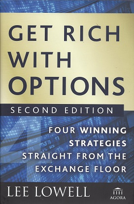 Image for Get Rich with Options:  Four Winning Strategies Straight from the Exchange Floor