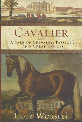 Image for Cavalier:  A Tale of Chivalry, Passion, and Great Houses