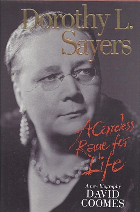 Image for Dorothy L. Sayers: A Careless Rage for Life