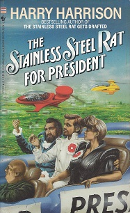 Image for The Stainless Steel Rat for President