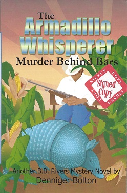 Image for The Armadillo Whisperer:  Murder behind Bars