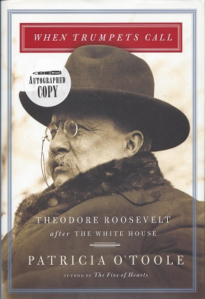 Image for When Trumpets Call:  Theodore Roosevelt after the White House