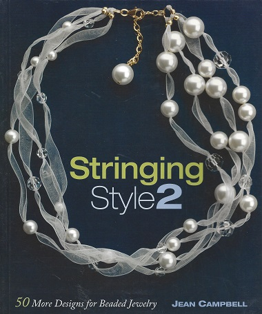 Image for Stringing Style 2:  50 More Designs for Beaded Jewelry