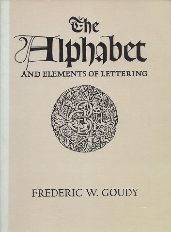 Image for The Alphabet and Elements of Lettering: Revised and Enlarged