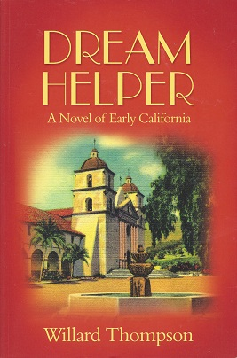 Image for Dream Helper: A Novel of Early California
