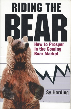 Image for Riding the Bear:  How to Prosper in the Coming Bear Market