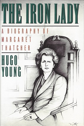 Image for The Iron Lady:  A Biography of Margaret Thatcher