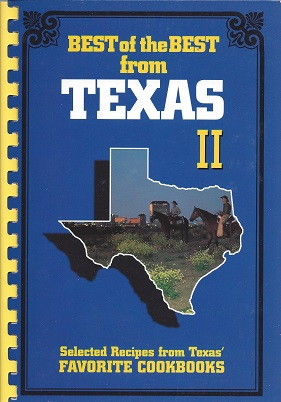 Image for Best of the Best from Texas II:  Selected Recipes from Texas' Favorite Cookbooks