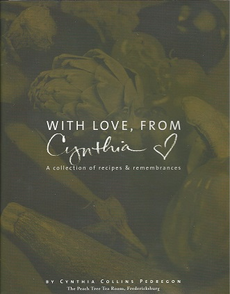 Image for With Love, from Cynthia - A Collection of Recipes & Remembrances