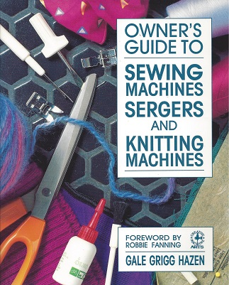 Image for Owner's Guide to Sewing Machines, Sergers, and Knitting Machines