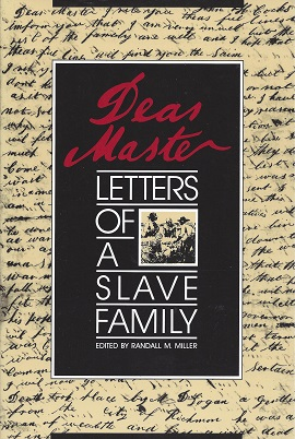 Image for Dear Master:  Letters of a Slave Family